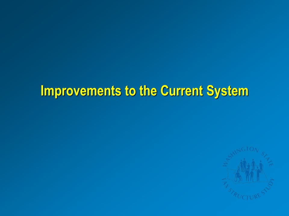 Improvements to the Current System