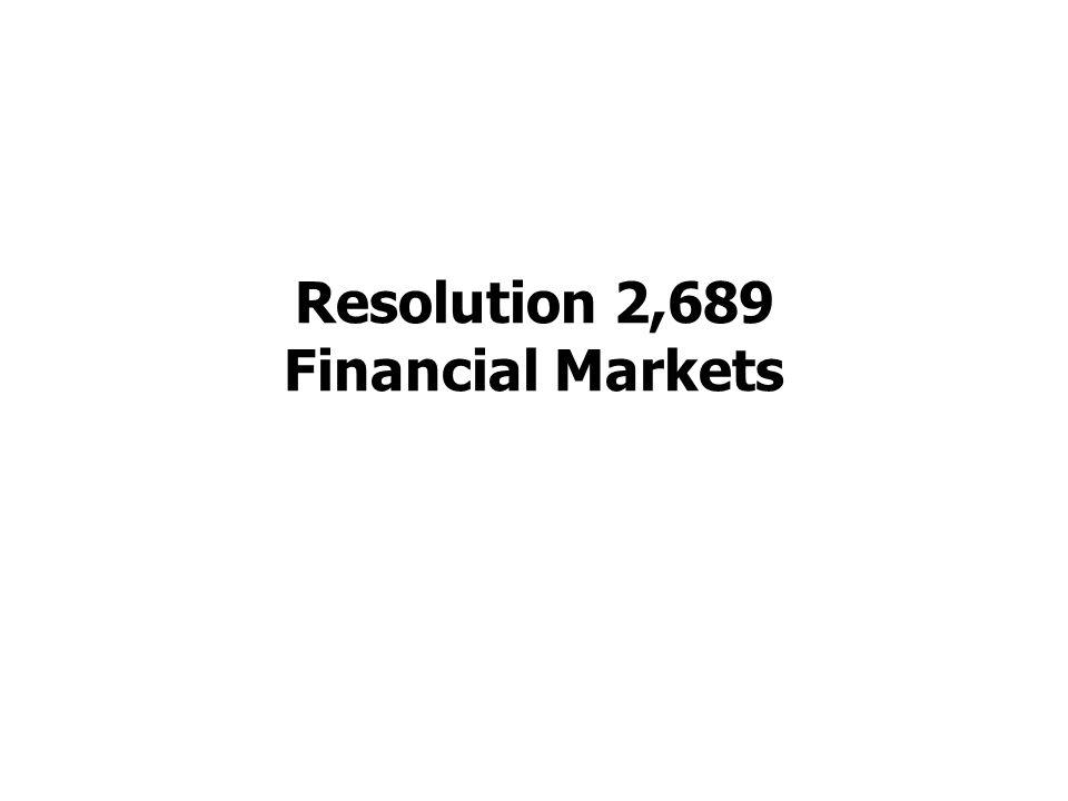 Resolution 2,689 Financial Markets
