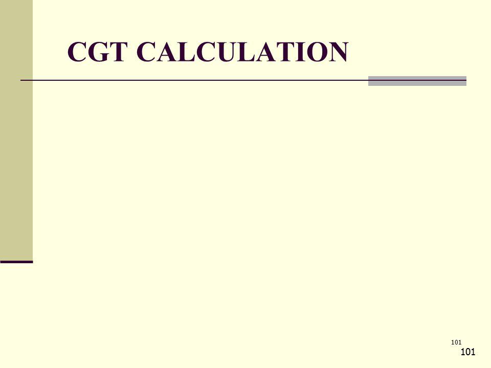 101 CGT CALCULATION 101
