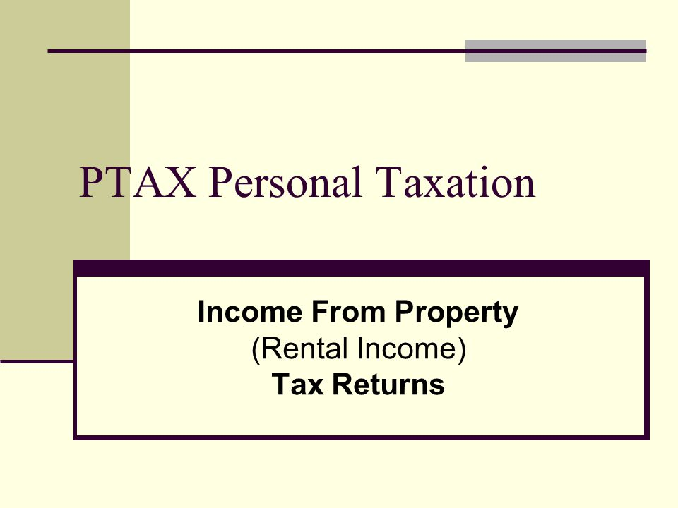 PTAX Personal Taxation Income From Property (Rental Income) Tax Returns