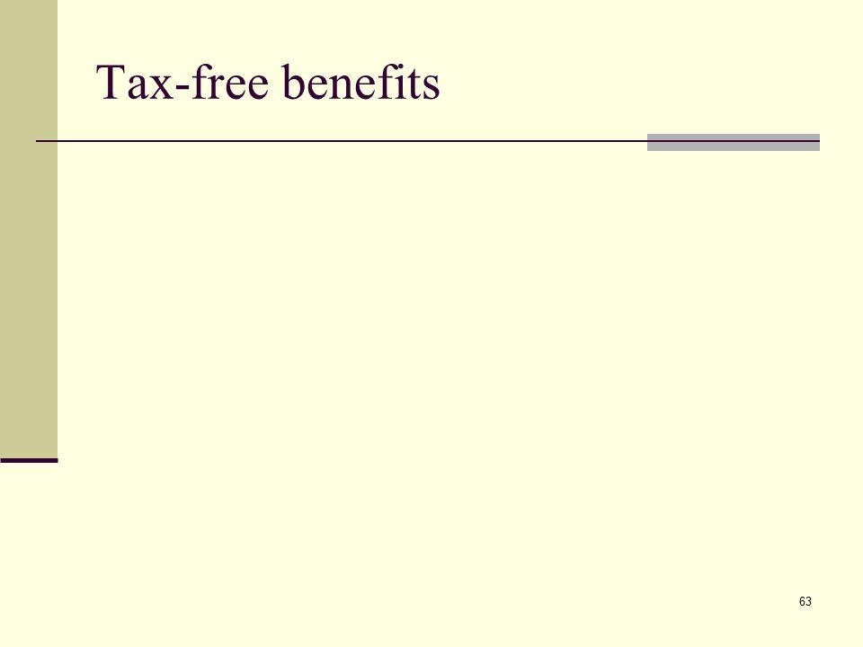 Tax-free benefits 63