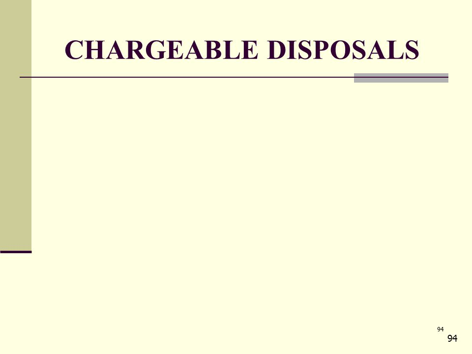 94 CHARGEABLE DISPOSALS 94