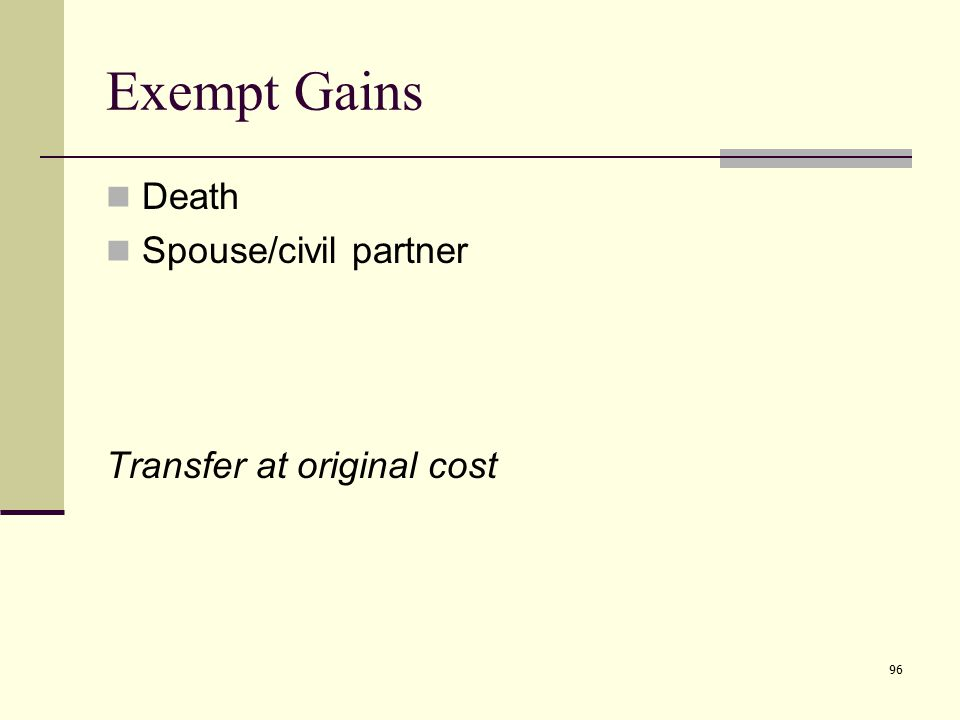 96 Exempt Gains Death Spouse/civil partner Transfer at original cost