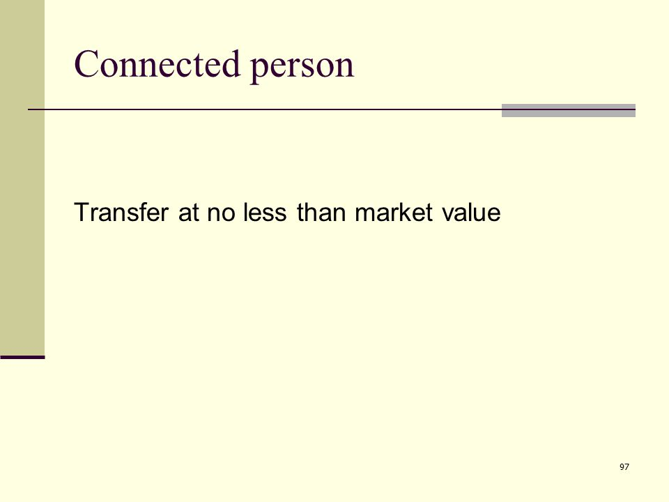 97 Connected person Transfer at no less than market value