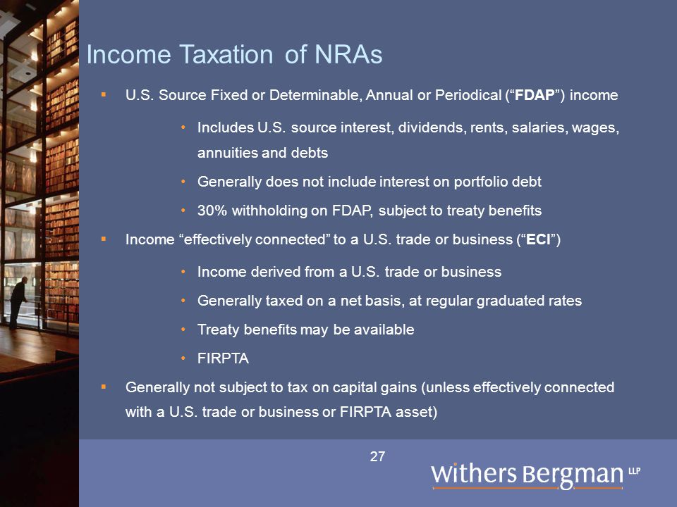27 Income Taxation of NRAs  U.S.