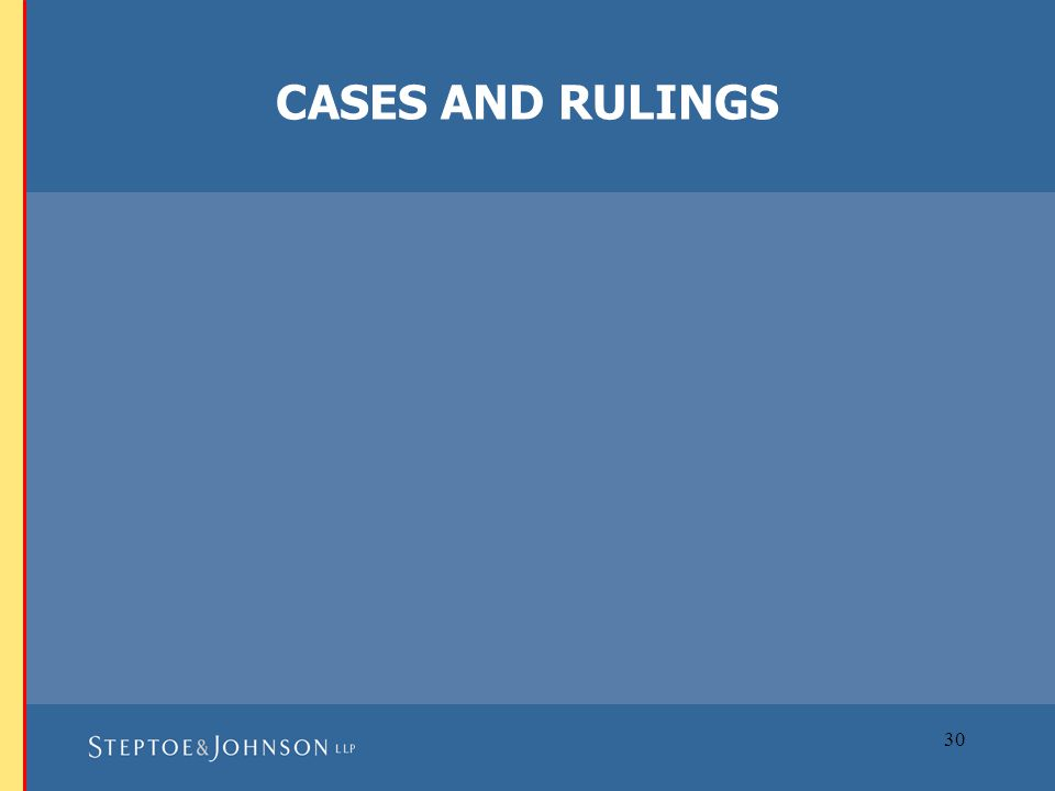 30 CASES AND RULINGS