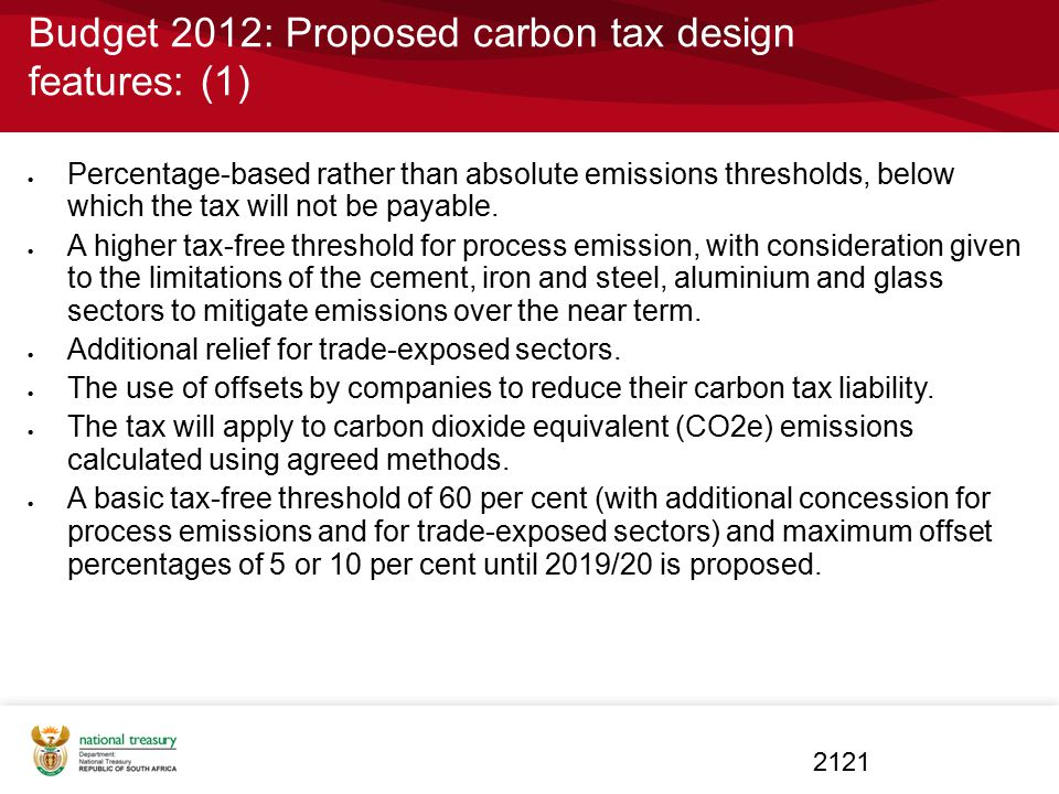 Budget 2012: Proposed carbon tax design features: (1)  Percentage-based rather than absolute emissions thresholds, below which the tax will not be pa