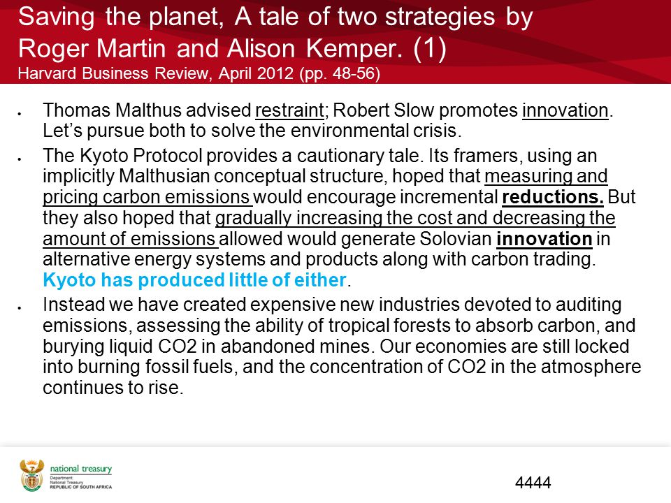 Saving the planet, A tale of two strategies by Roger Martin and Alison Kemper. (1) Harvard Business Review, April 2012 (pp. 48-56)  Thomas Malthus ad