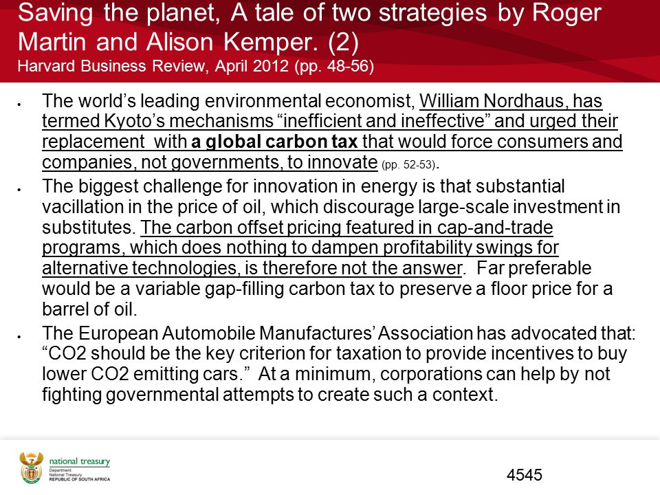Saving the planet, A tale of two strategies by Roger Martin and Alison Kemper. (2) Harvard Business Review, April 2012 (pp. 48-56)  The world's leadi