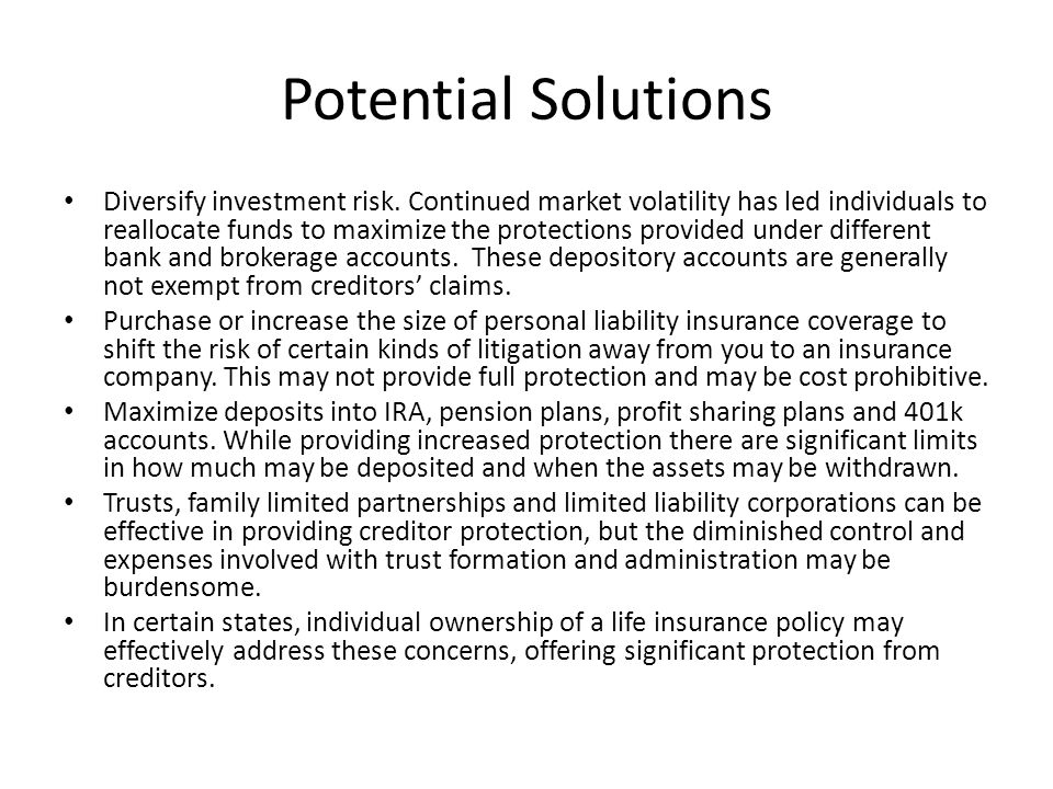Potential Solutions Diversify investment risk.