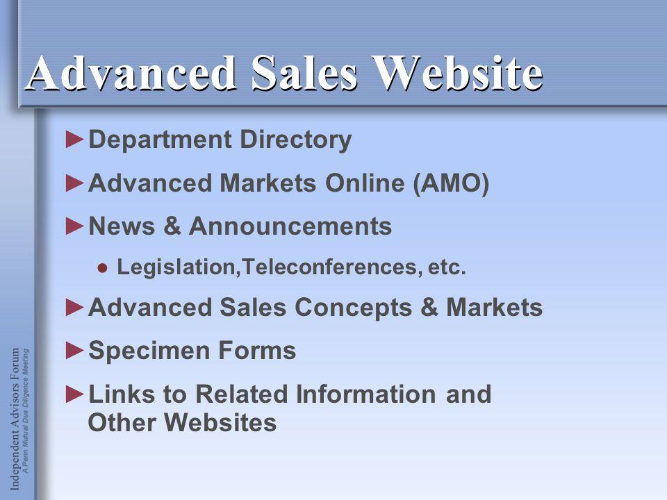 Advanced Sales Website ►Department Directory ►Advanced Markets Online (AMO) ►News & Announcements ●Legislation,Teleconferences, etc. ►Advanced Sales C