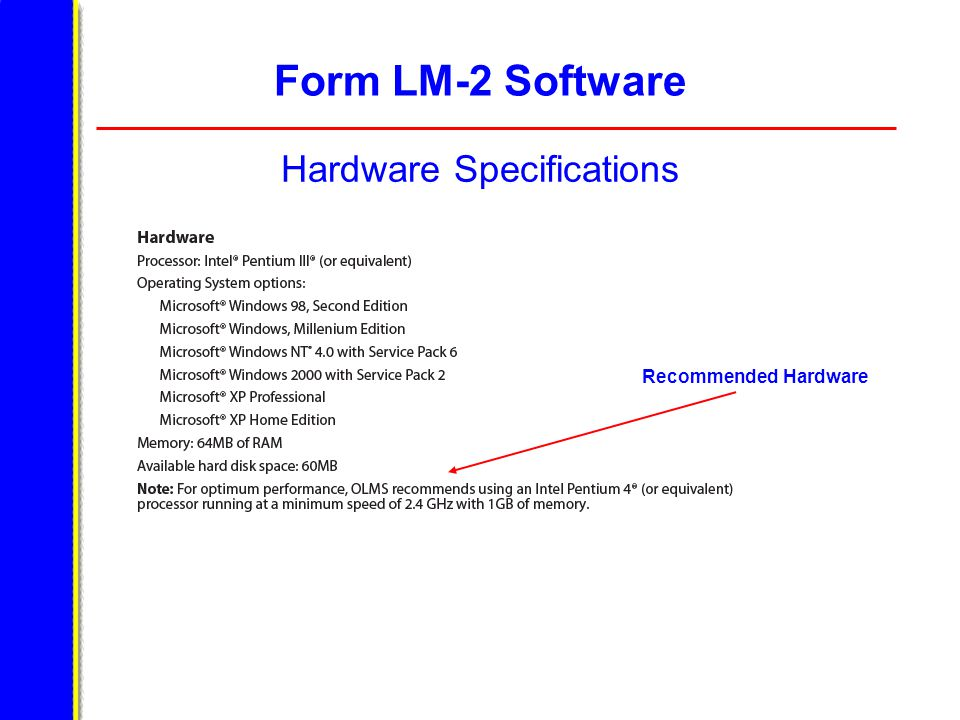 Form LM-2 Software Hardware Specifications Recommended Hardware