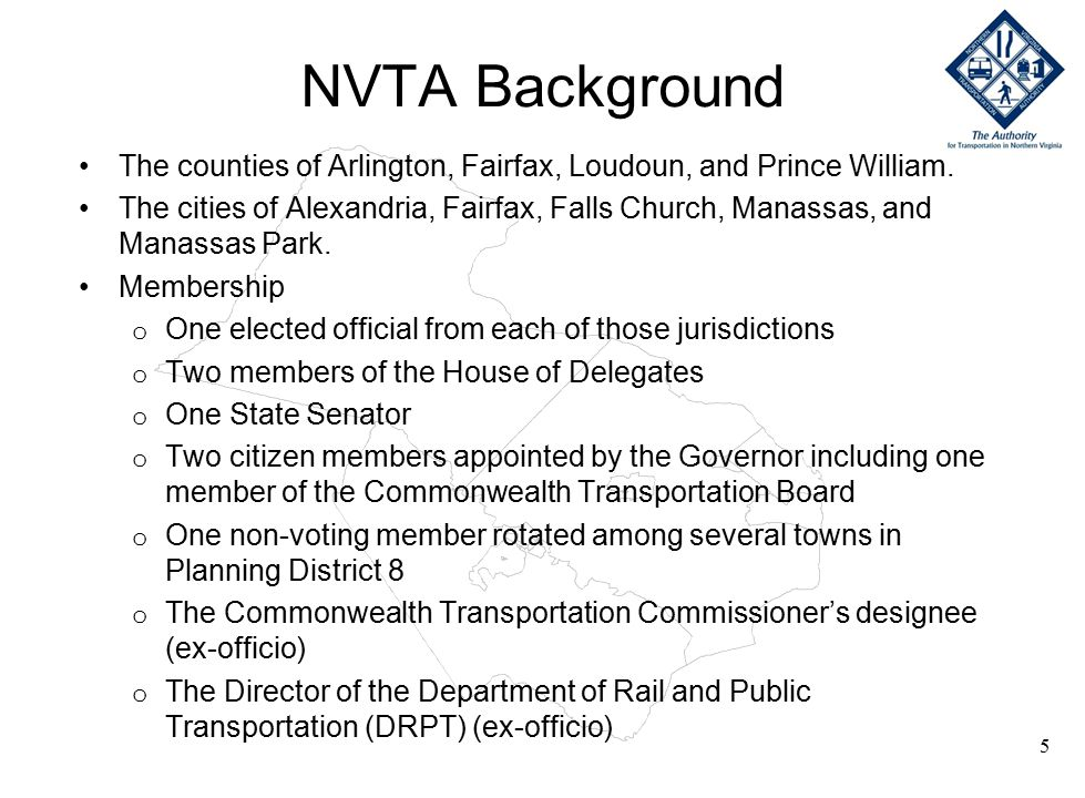 NVTA Background The counties of Arlington, Fairfax, Loudoun, and Prince William.