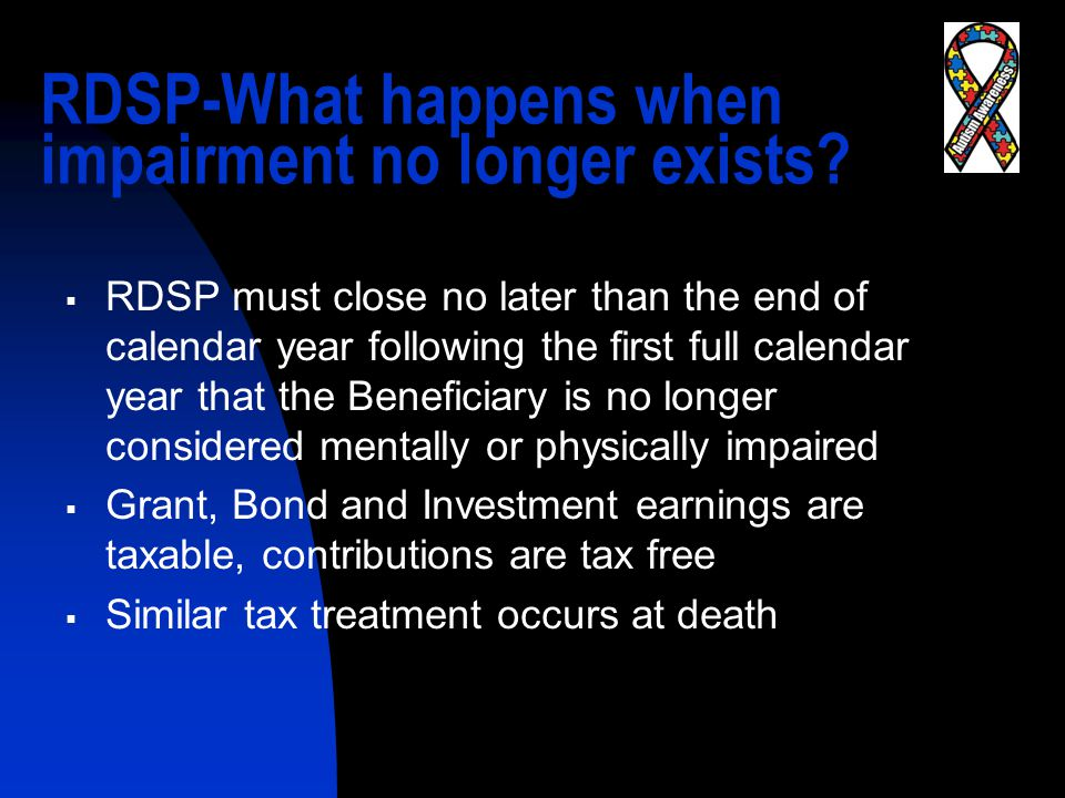 RDSP-What happens when impairment no longer exists.
