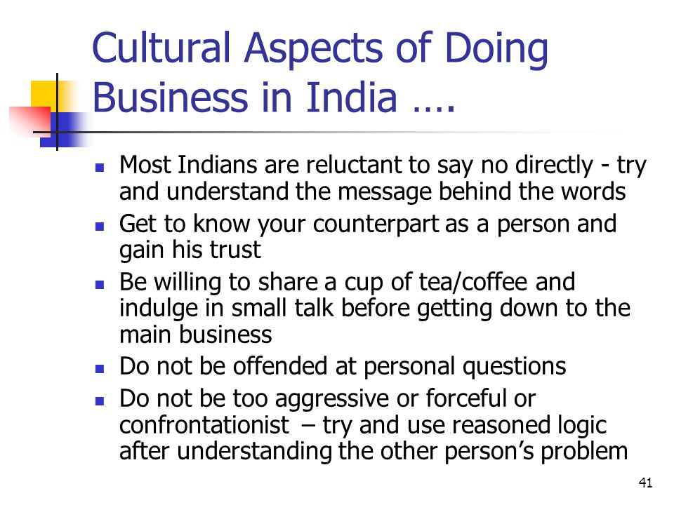 41 Cultural Aspects of Doing Business in India ….