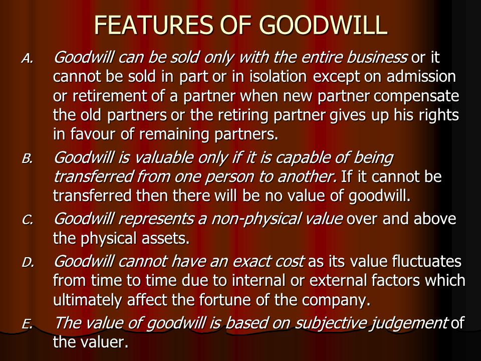 FEATURES OF GOODWILL A.