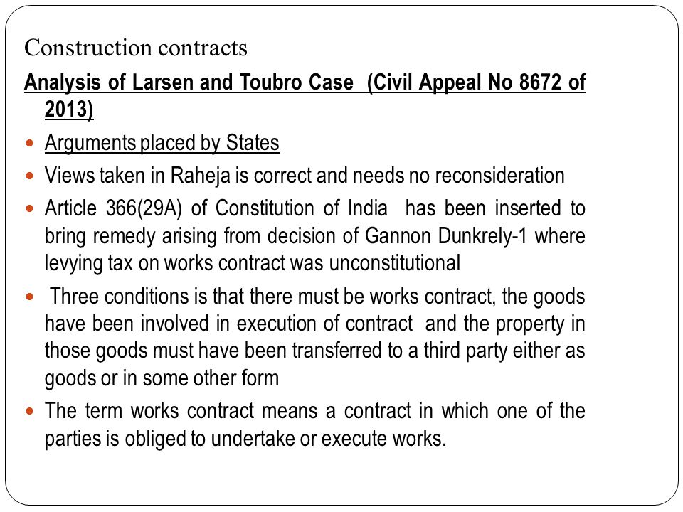 Construction contracts Analysis of Larsen and Toubro Case (Civil Appeal No 8672 of 2013) The flat purchaser does not have any role in conceptualizing