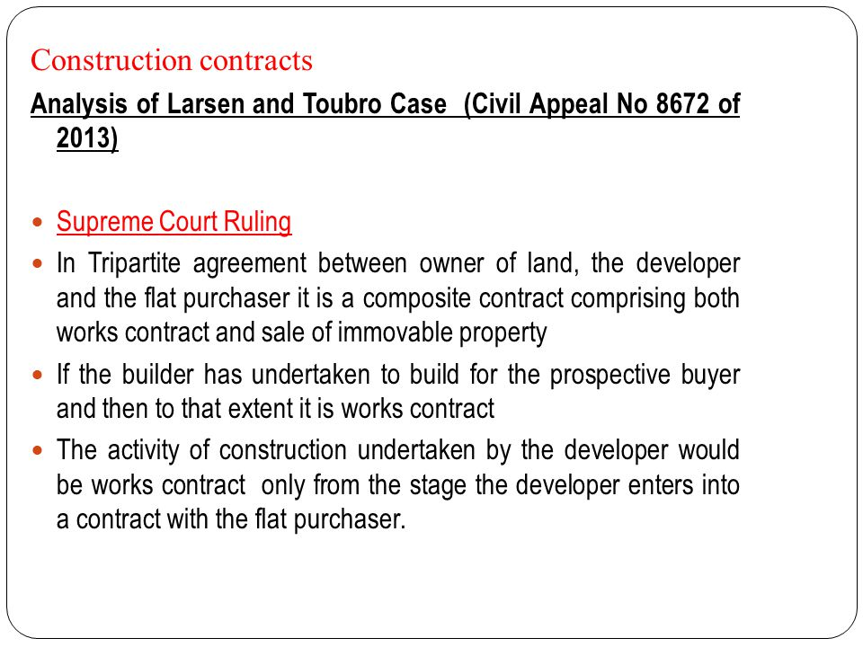 Construction contracts Analysis of Larsen and Toubro Case (Civil Appeal No 8672 of 2013) Supreme Court Ruling In Tripartite agreement between owner of