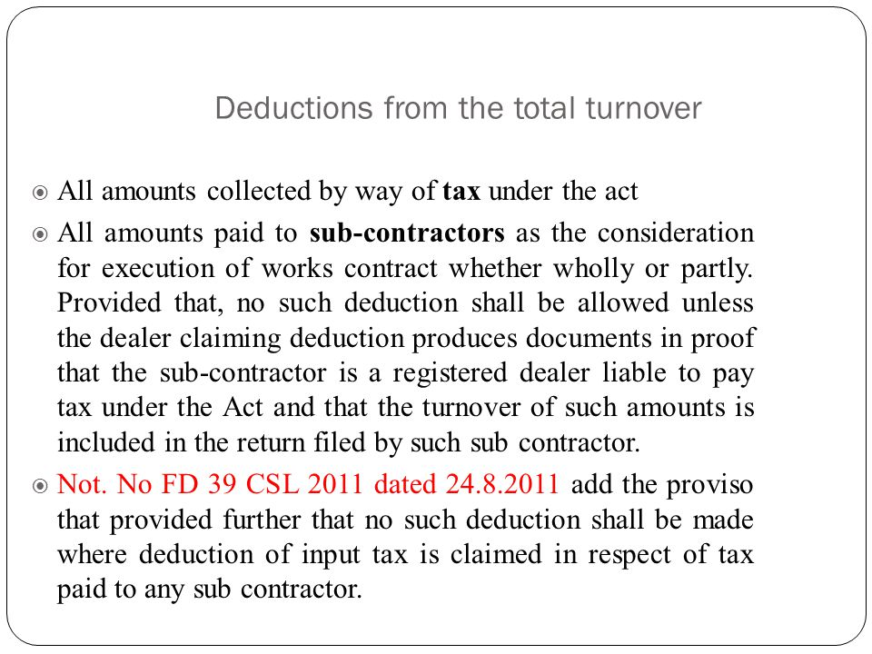 Determination of Total Turnover-Regular scheme Total Turnover (Rule 3(1)) The total amount paid or payable to the dealer as the consideration for tran