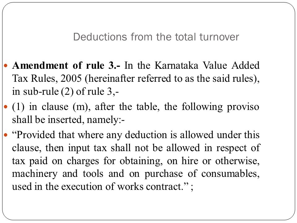 Deductions from the total turnover  All amounts actually expended towards labour charges and other like charges not involving any transfer of propert