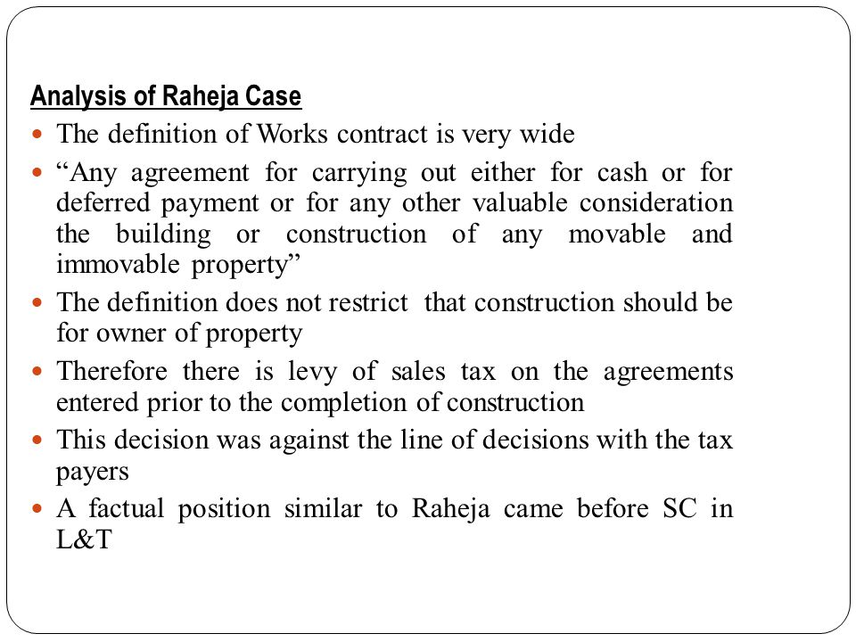 KVAT Law for Works Contractor: Dealer under Sec 2(12)(g) includes a person engaged in the business of transfer of property in goods Whether as goods or in some other form Involved in the execution of a works contract.