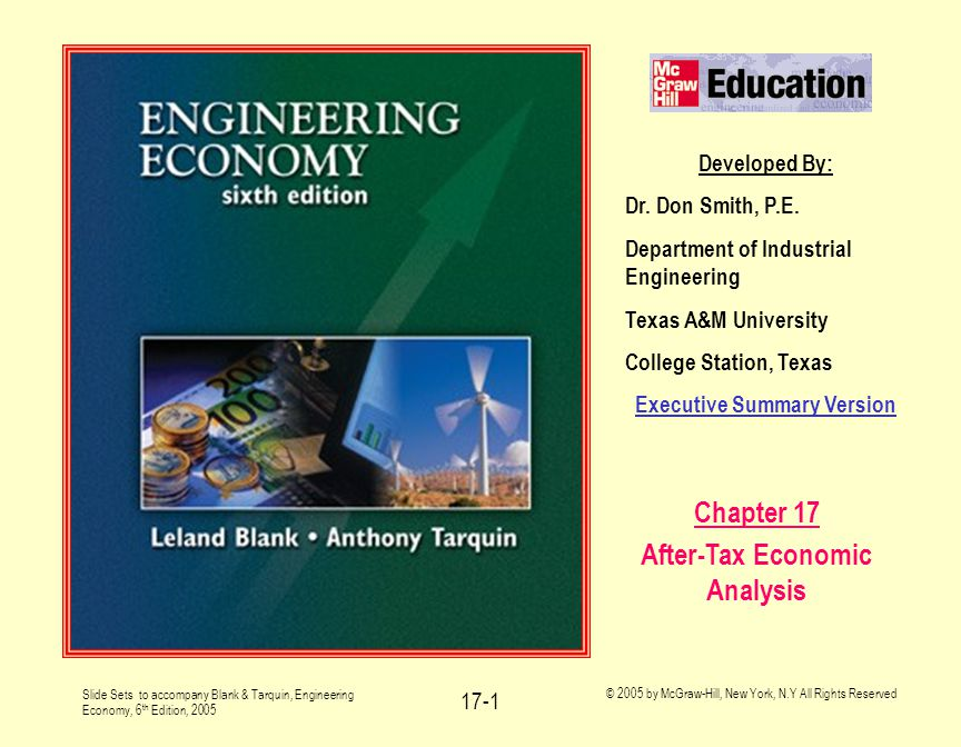 Slide Sets to accompany Blank & Tarquin, Engineering Economy, 6 th Edition, 2005 © 2005 by McGraw-Hill, New York, N.Y All Rights Reserved 17-1 Develop