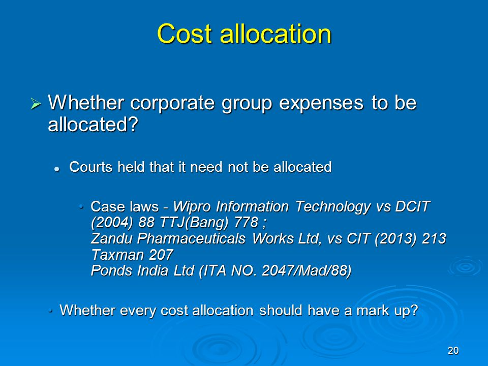 Cost allocation  Whether corporate group expenses to be allocated.