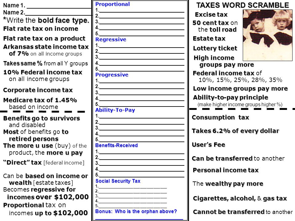 Quiz – Taxes A. Progressive Tax B. Proportional Tax C.