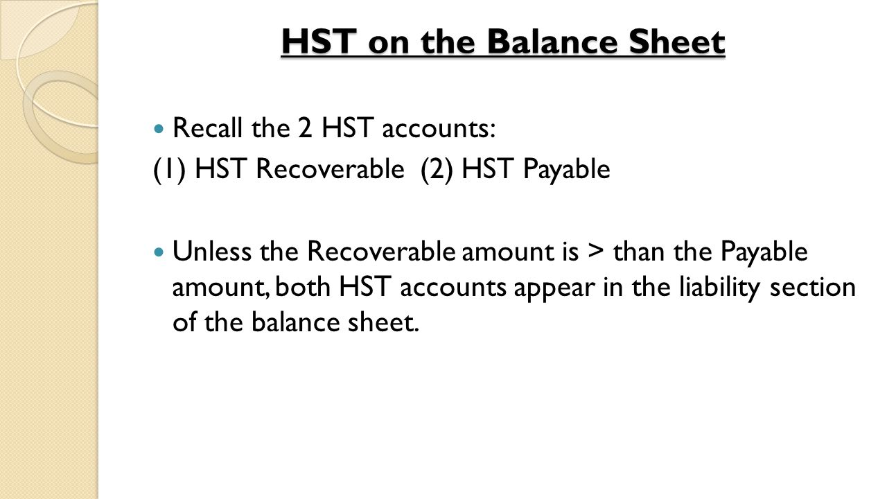 Solution A) $741.75 B) HST Payable $2309.65 HST Recoverable $1567.90 Cash $741.75