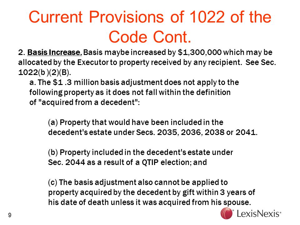 9 Current Provisions of 1022 of the Code Cont. 2.