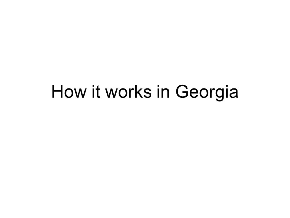 How it works in Georgia