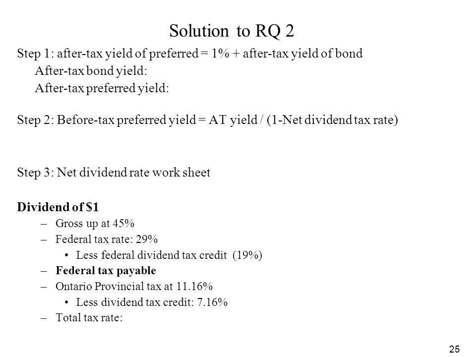 25 Solution to RQ 2 Step 1: after-tax yield of preferred = 1% + after-tax yield of bond After-tax bond yield: After-tax preferred yield: Step 2: Befor