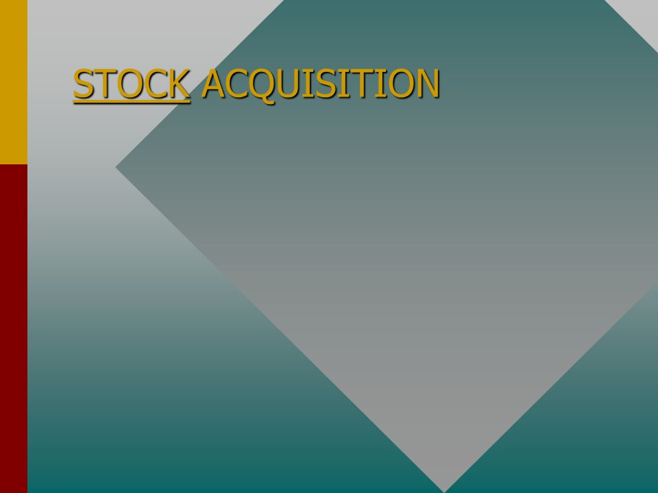 STOCK ACQUISITION