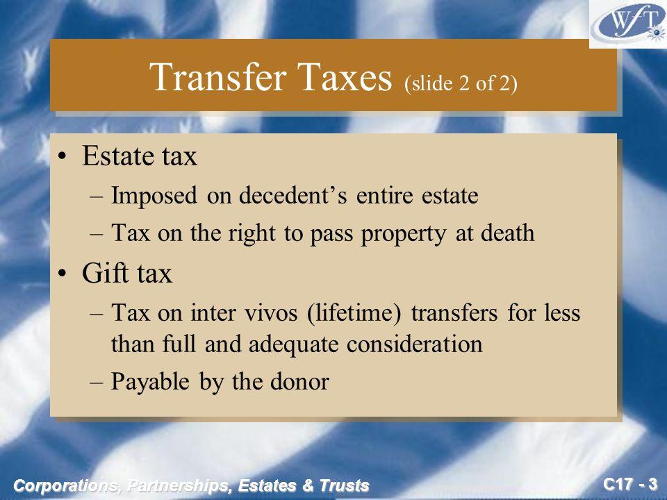 C17 - 34 Corporations, Partnerships, Estates & Trusts Gross Estate Example (slide 3 of 5) 5.