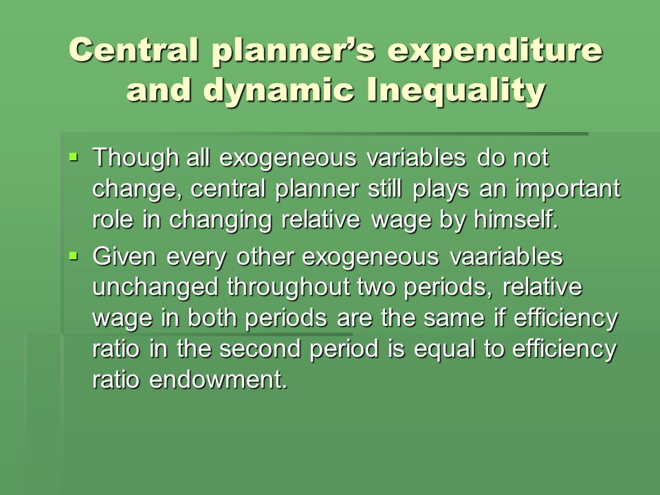 Central planner's expenditure and dynamic Inequality  Though all exogeneous variables do not change, central planner still plays an important role in changing relative wage by himself.