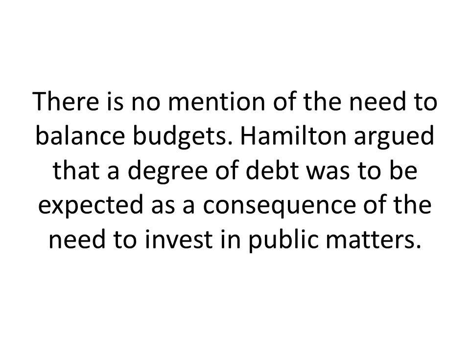 There is no mention of the need to balance budgets.