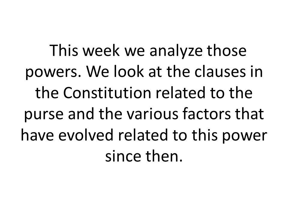 This week we analyze those powers.