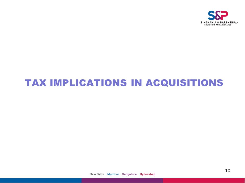 TAX IMPLICATIONS IN ACQUISITIONS 10