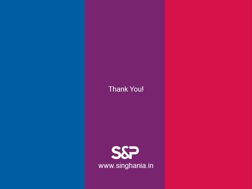 Thank You! www.singhania.in