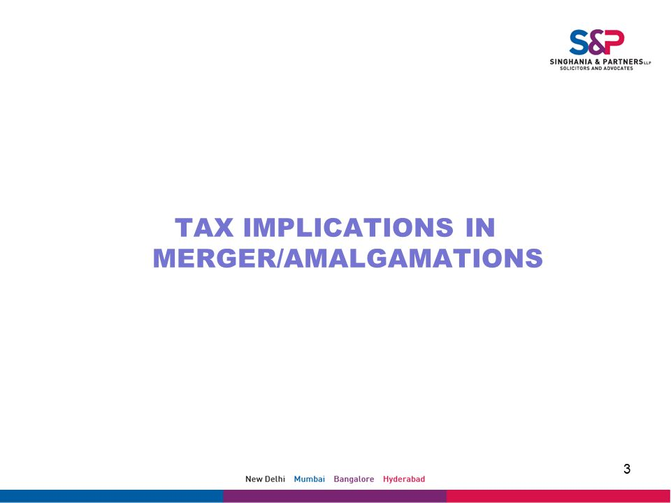 TAX IMPLICATIONS IN MERGER/AMALGAMATIONS 3