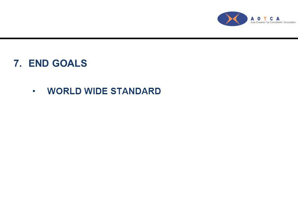 7.END GOALS WORLD WIDE STANDARD