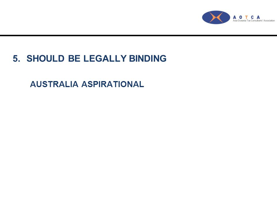 5.SHOULD BE LEGALLY BINDING AUSTRALIA ASPIRATIONAL