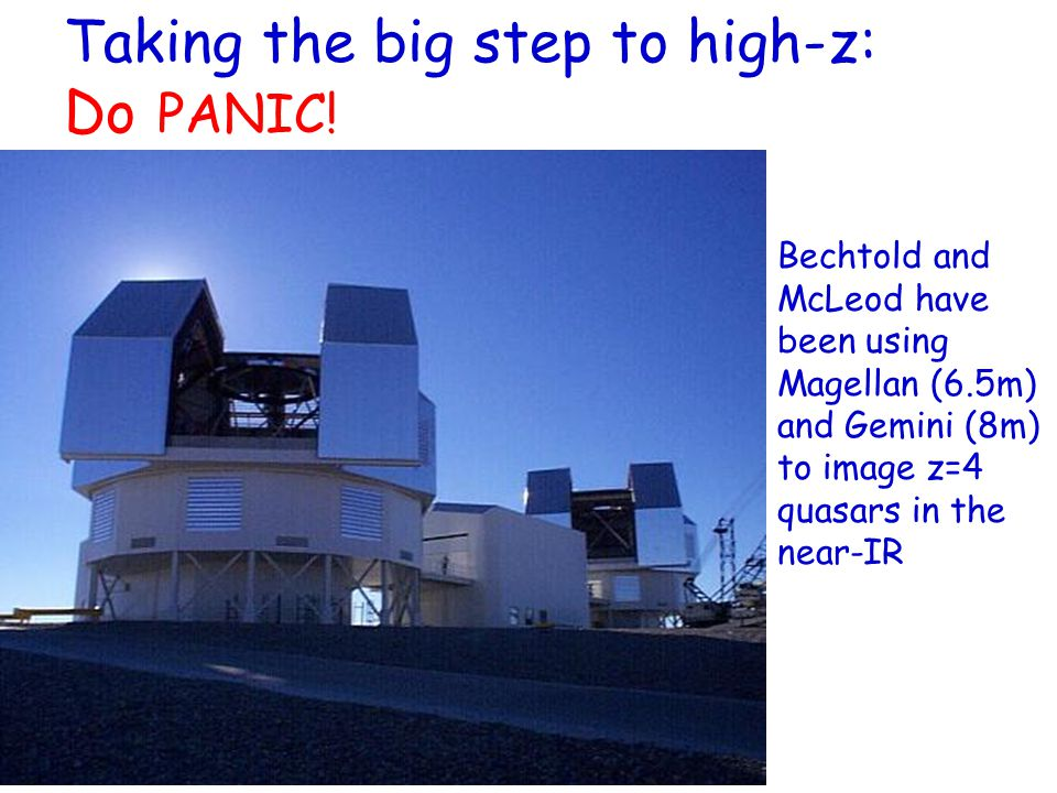 Taking the big step to high-z: Do PANIC.