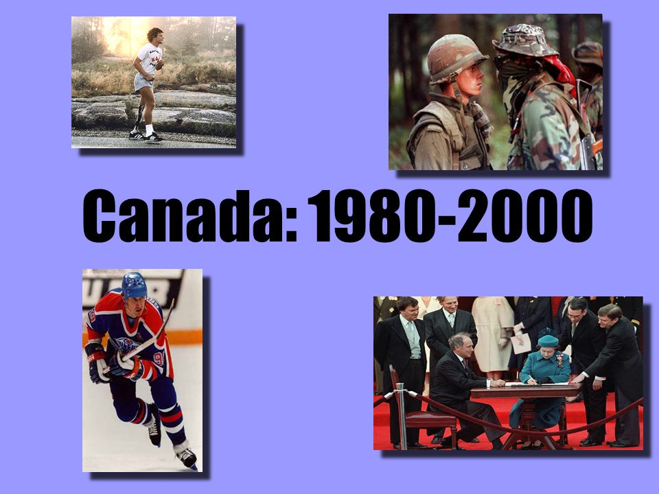 Canadian Timeline, 1980 - 2000 1980: –Pierre Trudeau (Liberal) wins federal election.