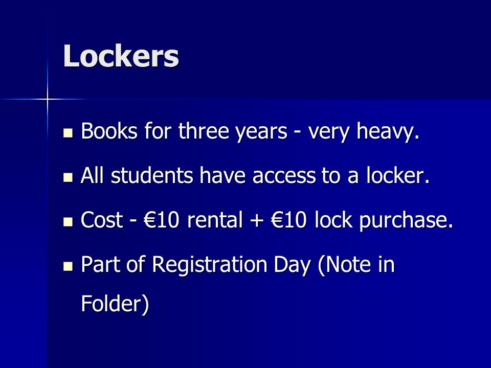 Lockers Books for three years - very heavy. Books for three years - very heavy.