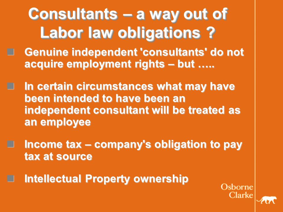 Consultants – a way out of Labor law obligations .