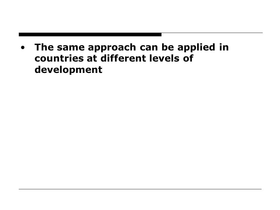 63 The same approach can be applied in countries at different levels of development