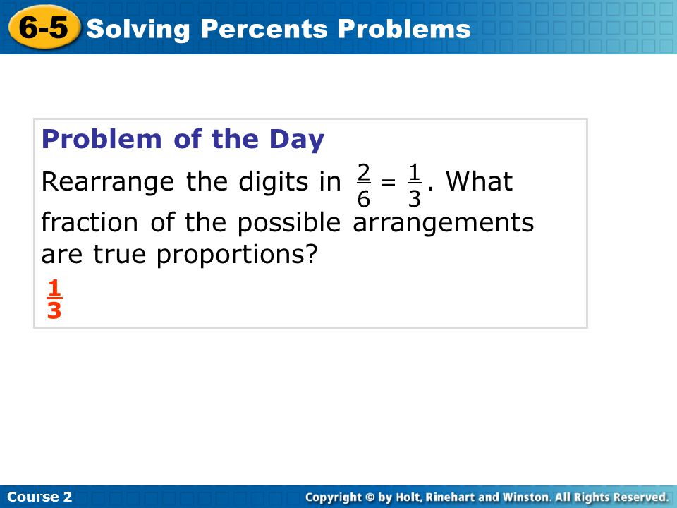 Solve.Check It Out: Example 2B What percent of 6 is 36.