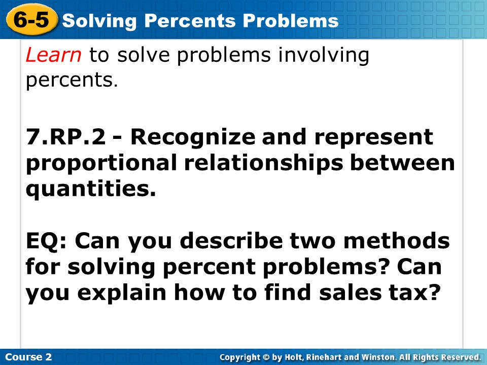 Learn to solve problems involving percents.