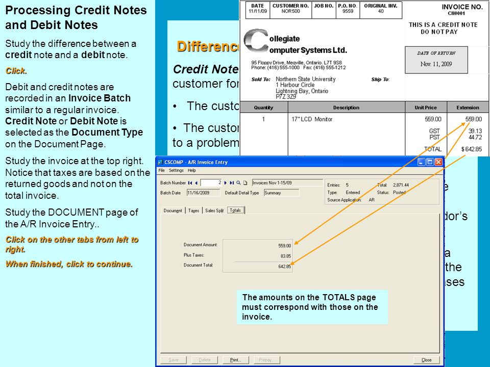 Processing Credit Notes and Debit Notes Study the difference between a credit note and a debit note.Click. Debit and credit notes are recorded in an I